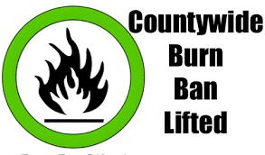 County Burn Ban Lifted